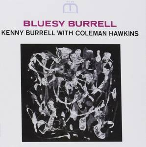 Kenny Burrell: Bluesy Burrell (CD) - Bild 1