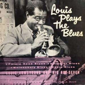 "Louis Armstrong & His Hot Seven: Louis Plays The Blues (7"") - Bild 1"
