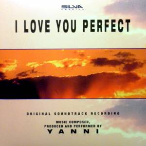 Yanni: I Love You Perfect - Cover