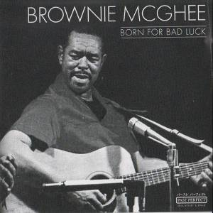 Cover - Brownie McGhee: Born For Bad Luck