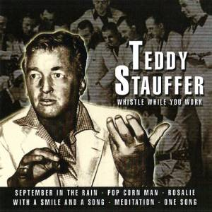 Cover - Teddy Stauffer: Whistle While You Work