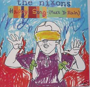 Cover - Nixons, The: Happy Song (Make It Rain)