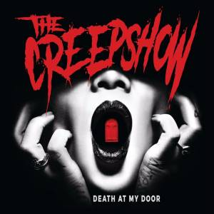 Cover - Creepshow, The: Death At My Door