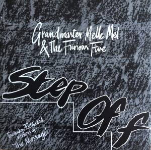 Grandmaster Melle Mel & The Furious Five: Step Off - Cover