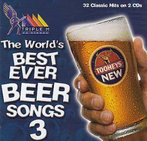 Cover - Richard Clapton: Beer Songs 3 - World's Best Ever Beer Songs 3  [Triple M / Tooheys]
