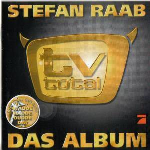 Cover - Stefan Raab: TV Total - Das Album