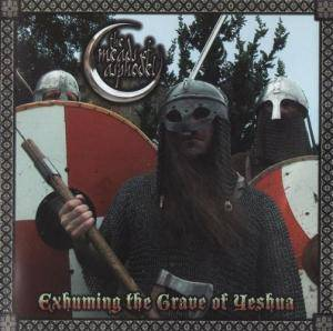 Cover - Meads Of Asphodel, The: Exhuming The Grave Of Yeshua