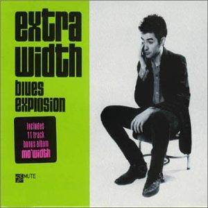 The Jon Spencer Blues Explosion: Extra Width - Cover