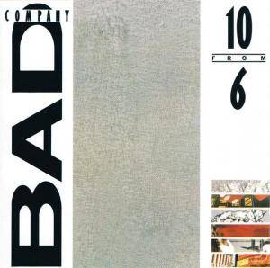 Bad Company: 10 From 6 (CD) - Bild 1