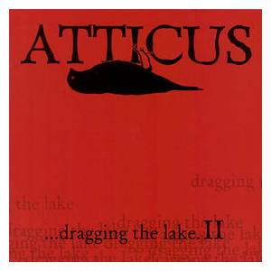 Cover - Transplants: Atticus ...Dragging The Lake. II