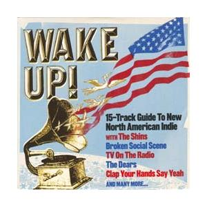 Wake Up!: 15-Track Guide To New North American Indie - Cover