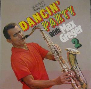 Cover - Max Greger: Dancin' Party With Max Greger 2