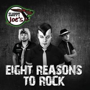 Cover - Sloppy Joe's: Eight Reasons To Rock