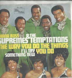 Cover - Diana Ross, The Supremes, The Temptations: Way You Do The Things You Do, The