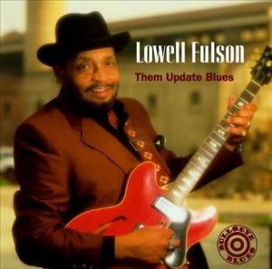 Cover - Lowell Fulson: Them Update Blues