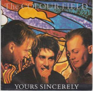 Cover - Colourfield, The: Yours Sincerely