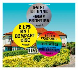 Cover - Saint Etienne: Home Counties