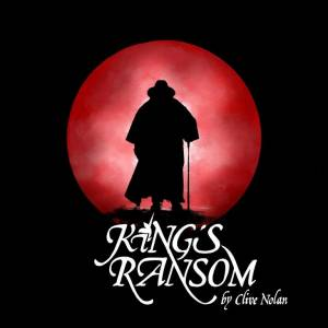 Cover - Clive Nolan: King´s Ransom