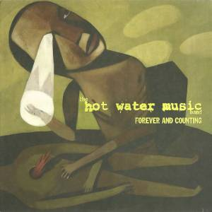 Hot Water Music: Forever And Counting (LP) - Bild 1