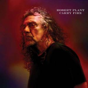 Cover - Robert Plant: Carry Fire