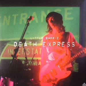 Cover - Little Barrie: Death Express