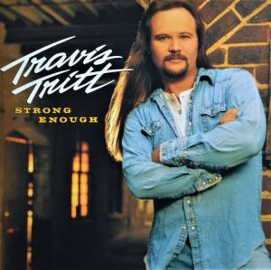 Cover - Travis Tritt: Strong Enough