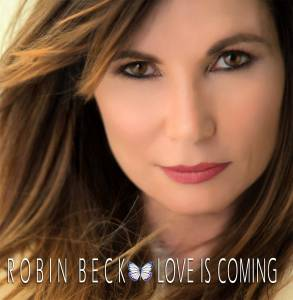 Cover - Robin Beck: Love Is Coming