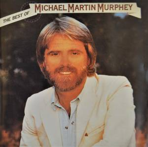 Michael Martin Murphey: Best Of Michael Martin Murphey, The - Cover