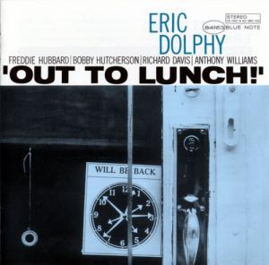 Eric Dolphy: Out To Lunch! - Cover