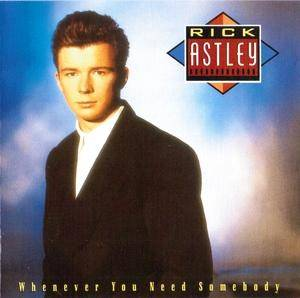 Cover - Rick Astley: Whenever You Need Somebody