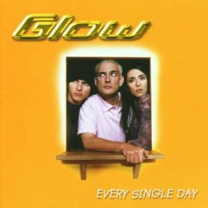 Cover - Glow: Every Single Day