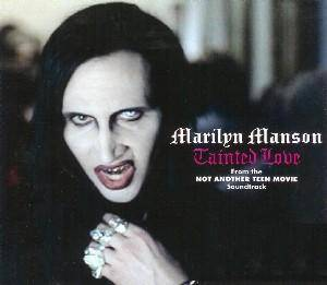 Marilyn Manson / Stabbing Westward / Mest: Tainted Love (Split-Single-CD) - Bild 1