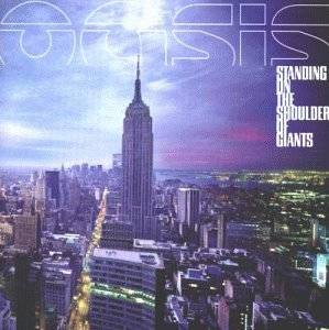 Oasis: Standing On The Shoulder Of Giants - Cover