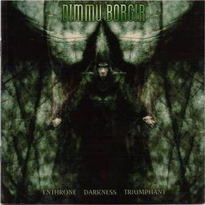 Dimmu Borgir: Enthrone Darkness Triumphant (CD) - Bild 1