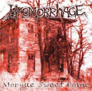 Haemorrhage: Morgue Sweet Home - Cover