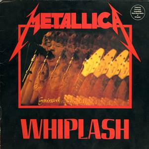 Metallica: Whiplash - Cover