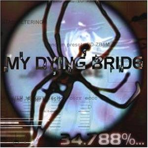 My Dying Bride: 34.788%... Complete (CD) - Bild 1