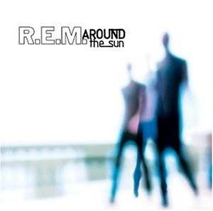 R.E.M.: Around The Sun - Cover