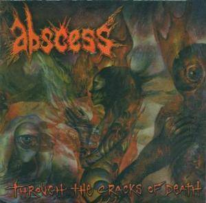 Abscess: Through The Cracks Of Death - Cover