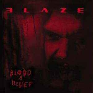 Cover - Blaze: Blood & Belief