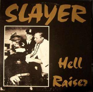 Slayer: Hell Raiser - Cover