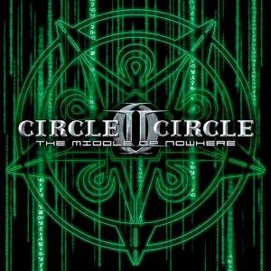 Circle II Circle: The Middle Of Nowhere (CD) - Bild 1
