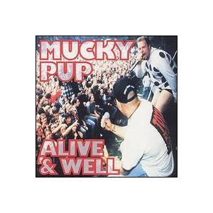 Cover - Mucky Pup: Alive & Well