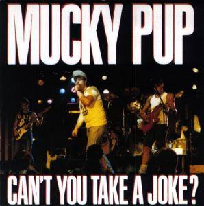 Mucky Pup: Can't You Take A Joke? - Cover