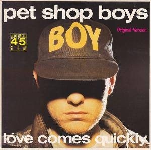 Pet Shop Boys: Love Comes Quickly - Cover
