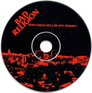 Bad Religion: How Could Hell Be Any Worse? (CD) - Bild 5