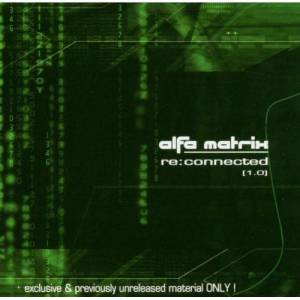 Cover - Glis: Alfa Matrix - Re:connected [1.0]