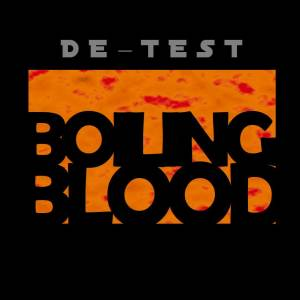 Cover - DE-TEST: Boiling Blood