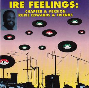 Cover - Rupie Edwards: Ire Feelings: Chapter & Version