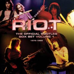 Cover - Riot: Official Bootleg Box Set Volume 1 1976-1980, The